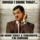 Vienas sunkiausių penktadienio pasirinkimų- gerti šiandien ar gerti šiandien ir ryt…