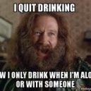 Visada atsiras proga išgert